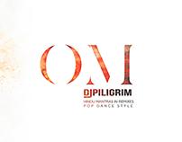 OM - DJ Piligrim / Creating style