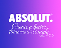 Absolut. Create a better tomorrow, tonight
