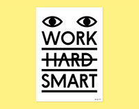 Work Smart Poster