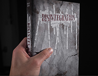 DISINTEGRATION | Book Cover Design