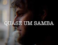 Quase um samba - Lucas Sixz