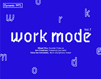 Dynamic/MTL Vol. 7: Workmode