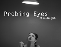 Probing Eyes of Midnight...