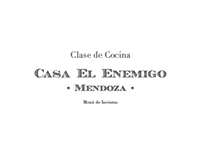 Supervielle Identité & Casa El Enemigo Wines Cook Book