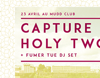 Capture + Holy Two