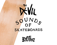 The Devil sounds of skateboards / Brotha 2015