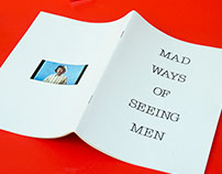 Mad Ways Of Seeing Men