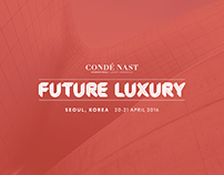 Condé Nast International - Future of Luxury Conference
