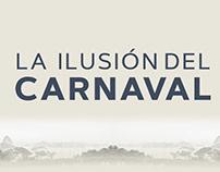 La ilusión del carnaval | Editorial