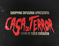 CASA DO TERROR | SHOPPING DIFUSORA