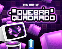 "The Art of ""Quebra Quadrado"""