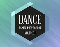 Dance Tickets & Invitations: Volume 1 (2012-2015)