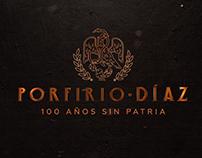 Porfirio Díaz: 100 sin patria (remix)