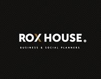 Rox House®
