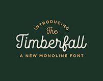 Timberfall - Monoscript Font