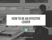 5 Top Ways to Be An Effective Leader