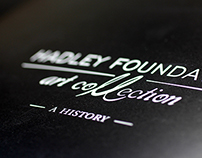 The Hadley Foundation Art Collection: A History.