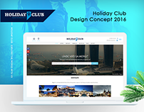 Holiday Club New Design Concept