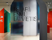 «I (aswell) am a Latvian» Exhibition