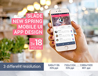 Slade New Spring Mobile UI App Design