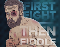 First fight/then fiddle/poster