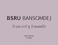 BSRU Bansomdej Type Family