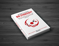 """""""What's Your Bio Strategy?"""" By John Cumbers, PhD and Ka"""