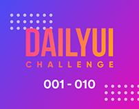 DailyUI challenge - 001 to 010