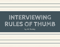 Interviewing Rules Of Thumb