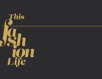 This Fashion Life