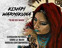 AFICHE PUBLICITARIO KISHPI WARMIKUNA EXPOSICION PICTÓRI