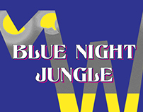Blue Night Jungle_2017