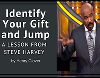 Identify Your Gift and Jump - Lesson from Steve Harvey