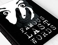 Famous Last Words (Student)