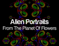 Alien Portraits From The Planet Of Flowers