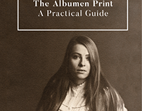 The Albumen Print -A Practical Guide