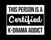 Certified K-drama Addict (Funny)