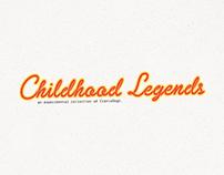 Childhood Legends // vol. 01