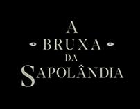 A Bruxa da Sapolândia - Projeto gráfico e Booktrailer