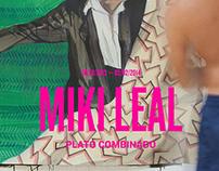 Miki Leal. Cartel