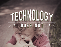 Technology does not
