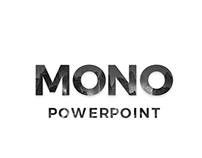 MONO Presentation Template