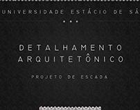 Detalhamento Arquitetônico - Projeto de escada