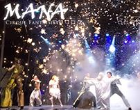 Mana - Cirque Fantastique