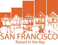 San Francisco Painted Ladies/ Raised In The Bay