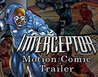 Interceptor Motion Comic Trailer
