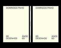 Domingos Pinho — 60 Desenhos Anos 60