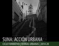 CF_Teorías Urbanas_Acción Urbana: SUNA