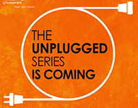 The Unplugged Campaign