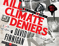 Kill Climate Deniers for Garage Theatre